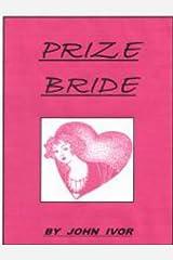 The Prize Bride Kindle Edition
