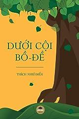 Dưới cội Bồ-đề (Vietnamese Edition) Paperback