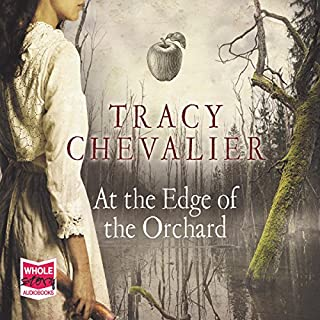 At the Edge of the Orchard                   De :                                                                                                                                 Tracy Chevalier                               Lu par :                                                                                                                                 Liza Ross                      Durée : 8 h et 50 min     1 notation     Global 4,0