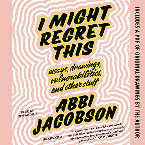 I Might Regret This Audiobook By Abbi Jacobson cover art