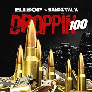 Droppin 100 (feat. Eli-Bop)