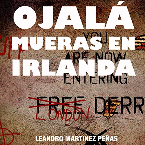 Ojalá mueras en Irlanda [I Wish You Died in Ireland] cover art