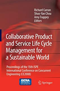Collaborative Product and Service Life Cycle Management for a Sustainable World: Proceedings of the 15th ISPE Internationa...