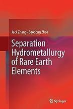 Separation Hydrometallurgy of Rare Earth Elements