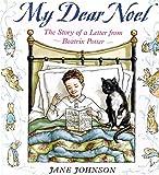 My Dear Noel (Picture Book (Buy-in))