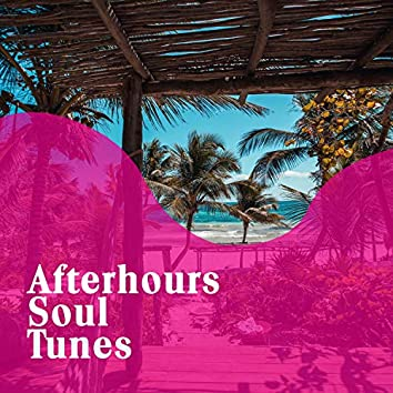 """ Afterhours Soul Tunes """