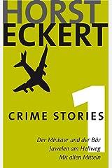 Crime Stories 1 (German Edition) Kindle Edition