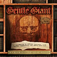 Memories Of Old Days: A Compendium Of Curios, Bootlegs, Live Tracks, Rehearsals And Demos 1975-1980 by Gentle Giant (2013-07-28)