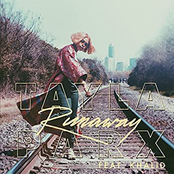 Runaway (feat. Khalid)