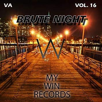 Brute Night, Vol. 16