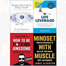 Breaking the habit of being yourself, leverage, how to be f*cking awesome, mindset with muscle 4 books collection set
