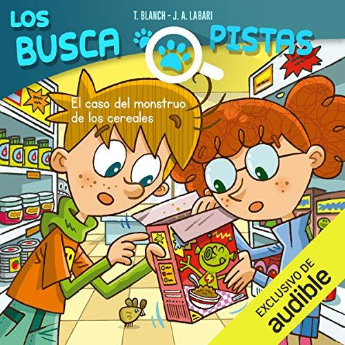 Diseño de la portada del título Buscapistas: El Caso Del Monstruo De Los Cereales (Narración en Castellano)