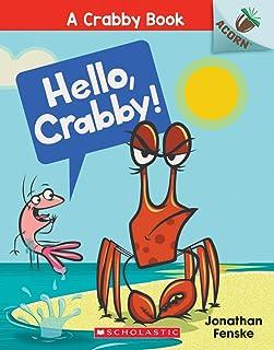 Hello, Crabby!: An Acorn Book (A Crabby Book #1) (1)