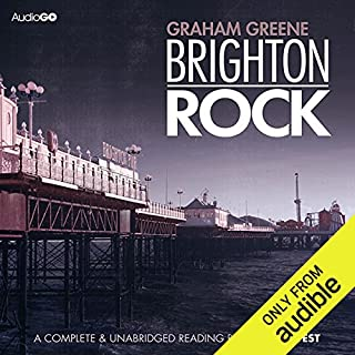Brighton Rock                   By:                                                                                                                                 Graham Greene                               Narrated by:                                                                                                                                 Samuel West                      Length: 9 hrs and 9 mins     744 ratings     Overall 4.2
