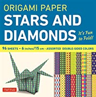 Origami Paper - Stars and Diamonds - 6 inch - 96 Sheets: Tuttle Origami Paper: High-Quality Origami Sheets Printed with 12 Different Patterns: Instructions for 6 Projects Included