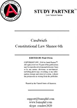 Casebriefs for the casebook American Constitutional Law: Structure and Reconstruction, Cases, Notes, and Problems 6th Edition by Charles Shanor ISBN-13: 9781683280712 ISBN-10: 1683280717 9781683284680