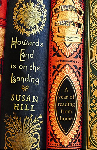 Howards End is on the Landing: A...