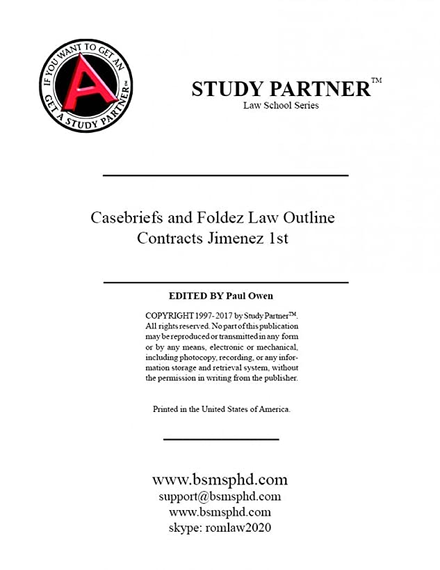 Casebriefs and Foldeez Law Outline for Contract Law: A Case and Problem Based Approach by Jimenez ISBN-13: 9781454863304 ISBN-10: 1454863307