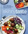 Skinnytaste Meal Prep: Healthy Make-Ahead Meals and Freezer Recipes to Simplify Your Life: A Cookbook from Clarkson Potter
