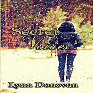 Secret Voices     The Spirit of Destiny, Book 3              By:                                                                                                                                 Lynn Donovan                               Narrated by:                                                                                                                                 Machelle Williams                      Length: 5 hrs and 24 mins     6 ratings     Overall 4.3