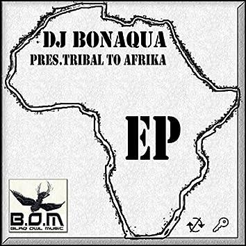 Tribal To Afrika EP