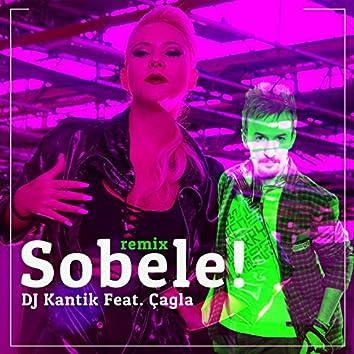 Sobele (feat. DJ Kantik) [Remix]