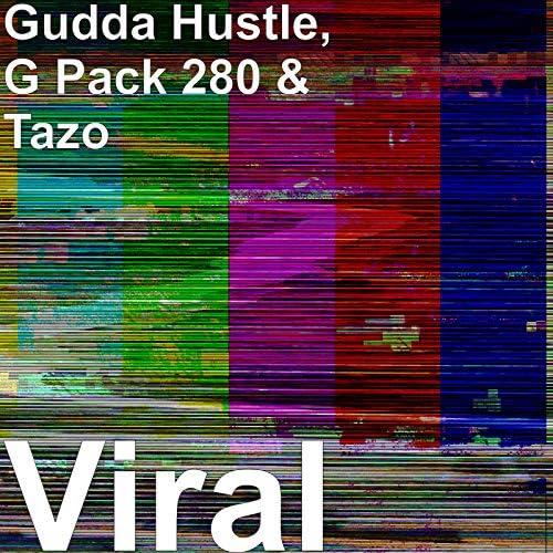 Gudda Hustle, G Pack 280 & Tazo