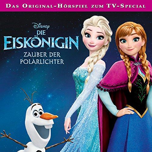 Die Eiskönigin: Zauber der Polarlichter Titelbild