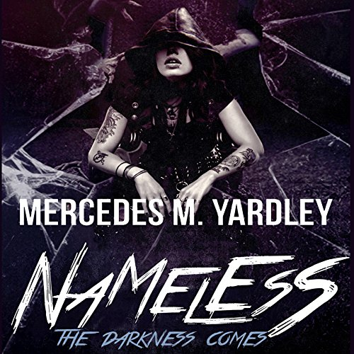 Nameless: The Darkness Comes audiobook cover art
