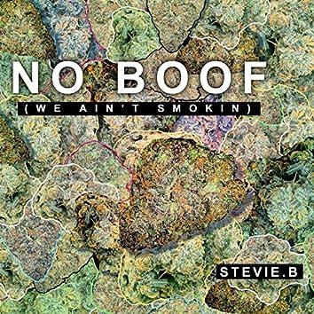 No Boof (We Ain't Smokin')