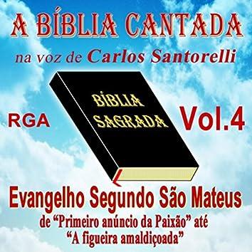 A Bíblia Cantada Na Voz de Carlos Santorelli, Vol. 4