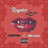 Regular Lover (feat. Ray Elle) [Explicit]
