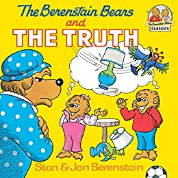 The Berenstain Bears and the Truth (First Time Books(R)) by [Stan Berenstain, Jan Berenstain]
