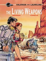 Valerian and Laureline 14: The Living Weapons