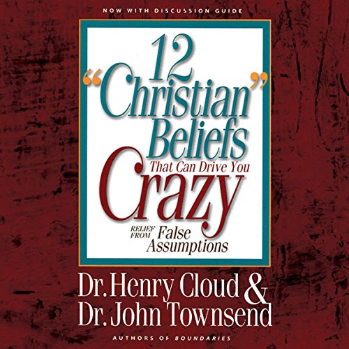 12 'Christian' Beliefs That Can Drive You Crazy audiobook cover art
