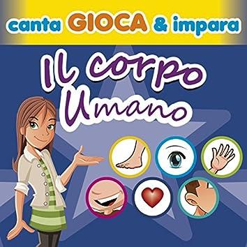 Canta gioca & impara: il corpo umano (Il booklet contiene i testi, giochi e racconti)