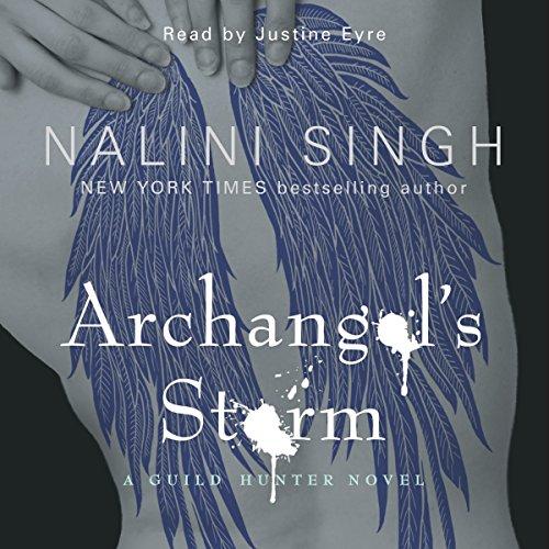 Archangel's Storm: Guild Hunter Series, Book 5