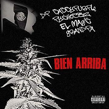 'BIEN ARRIBA' (feat. Pycho352, Grandpa & El Magic)