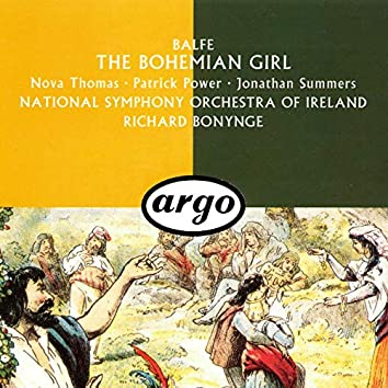 Balfe: The Bohemian Girl