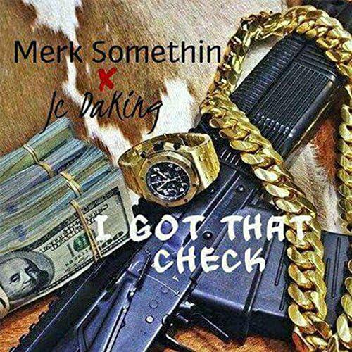 Jc DaKing & Merk Somethin