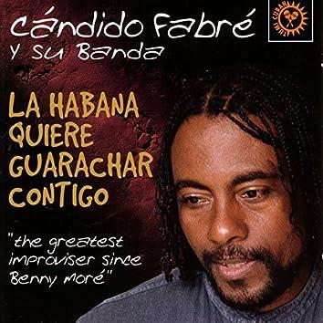 La Habana Quiere Guarachar Contigo
