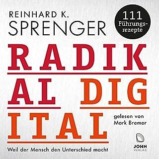 Radikal digital: Weil der Mensch den Unterschied macht - 111 Führungsrezepte Titelbild