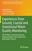 Experiences from Ground, Coastal and Transitional Water Quality Monitoring: The EU Water Framework Directive Implementation in the Catalan River Basin ... II) (The Handbook of Environmental Chemistry)