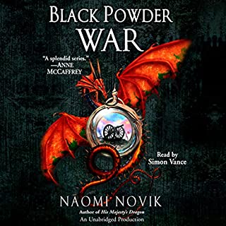 Black Powder War     Temeraire, Book 3              Written by:                                                                                                                                 Naomi Novik                               Narrated by:                                                                                                                                 Simon Vance                      Length: 10 hrs and 22 mins     6 ratings     Overall 4.3