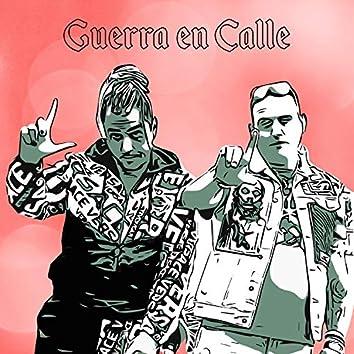 Guerra en Calle (feat. Toxic Faraon)