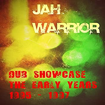 Dub Showcase The Early Years 1995-1997