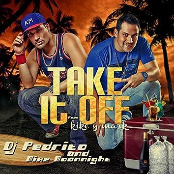 Take It Off (feat. Kike y Mark)