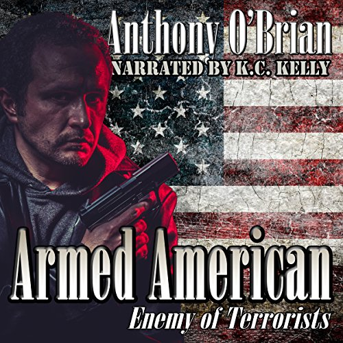 Armed American: Enemy of Terrorists cover art