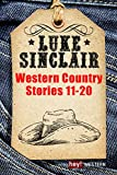 Western Country Stories, Band 11 bis 20 (Luke Sinclair Western) (German Edition)