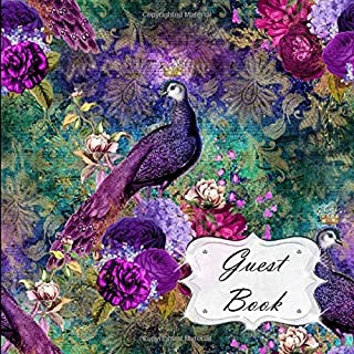 Guest Book: Peacock Sign In, Wishes, Messages, and Comments | Includes Gift Log | Purple Pink Green Blue Floral Flowers